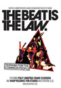 The Beat Is The Law Poster
